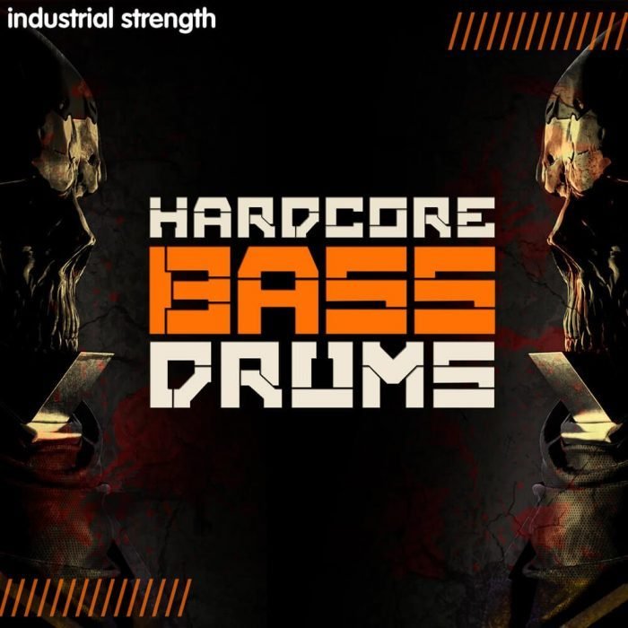 Industrial Strength Samples Hardcore Bass Drums