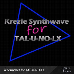 Krezie Synthwave for TAL U NO LX