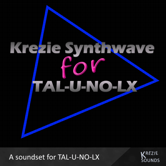 Krezie Synthwave for TAL U NO LX