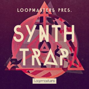 Loopmasters Synth Trap