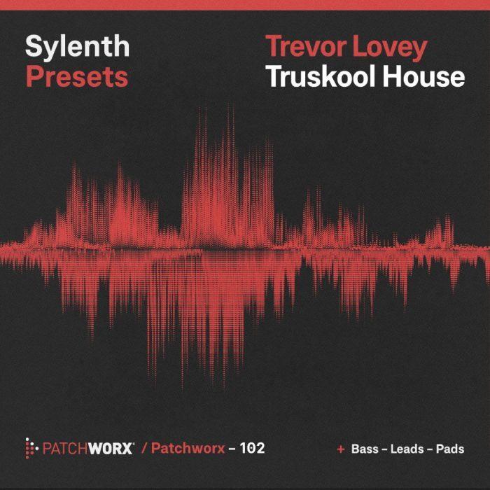 Loopmasters Trevor Loveys TrueSkool House Sylenth Presets