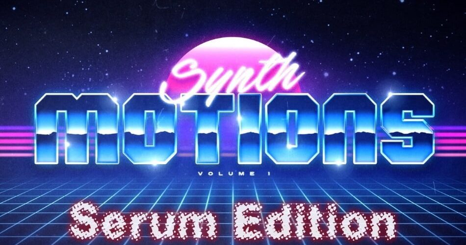 Particular Sound Synth Motions Vol 1 Serum Edition