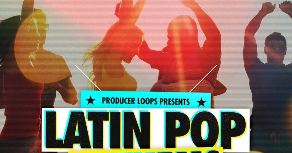 Producer Loops Latin Pop Anthems 2
