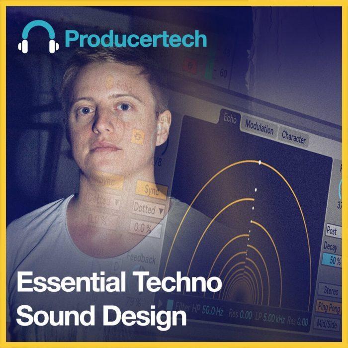 Producertech Essential Techno Sound Design