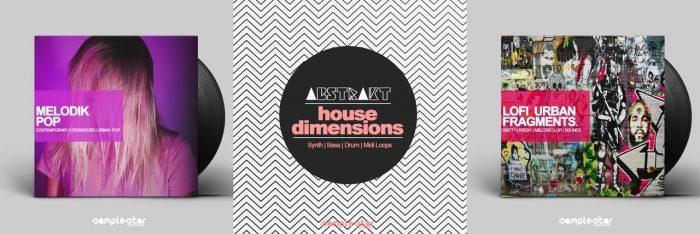 Samplestar Melodik Pop, Abstrakt House Dimensions & Lofi Urban Fragments