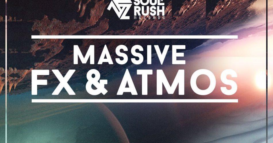 Soul Rush Records Massive FX & Atmos