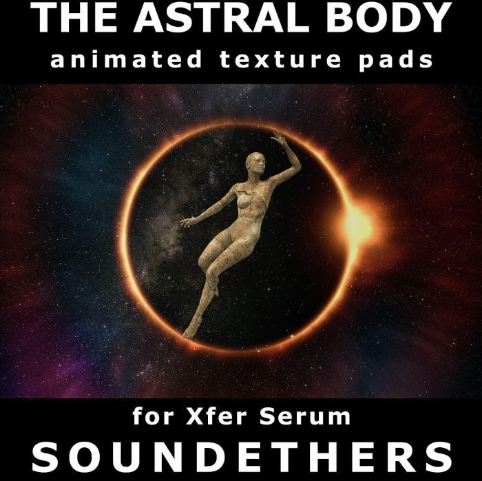 Soundethers The Astral Body