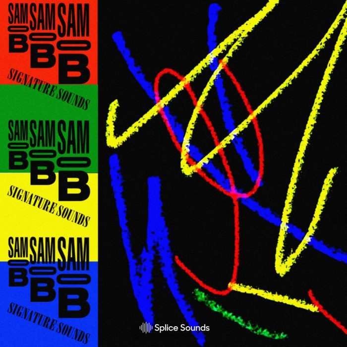Splice Sounds Sam O.B.'s Signature Sounds