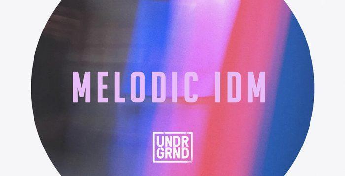 UNDRGRND Melodic IDM
