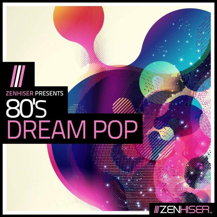 Zenhiser 80s Dream Pop