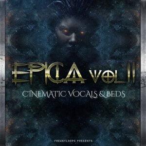 Freaky Loops Epica Vol 2 Cinematic Vocals & Beds