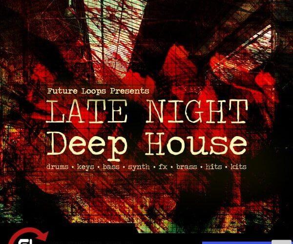 Future Loops Late Night Deep House