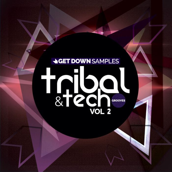 Get Down Samples Tribal & Tech Grooves Vol 2