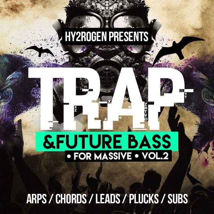 Hy2rogen Trap & Future Bass for Massive 2