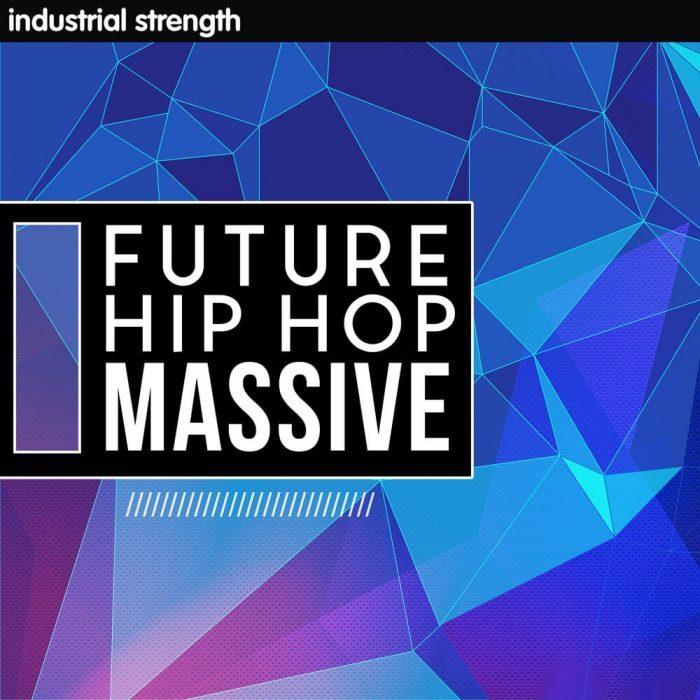 Industrial Strength Samples Future Hip Hop Massive