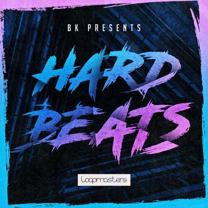 Loopmasters BK Hard Beats