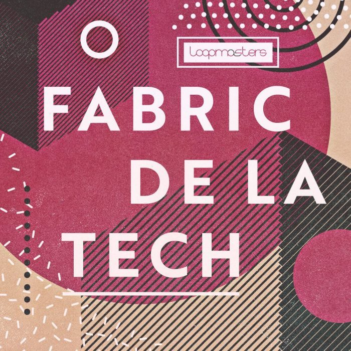 Loopmasters Fabric De La Tech