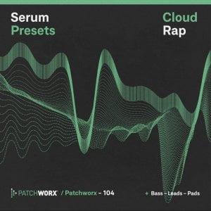 Loopmasters Patchworx Cloud Rap Serum Presets