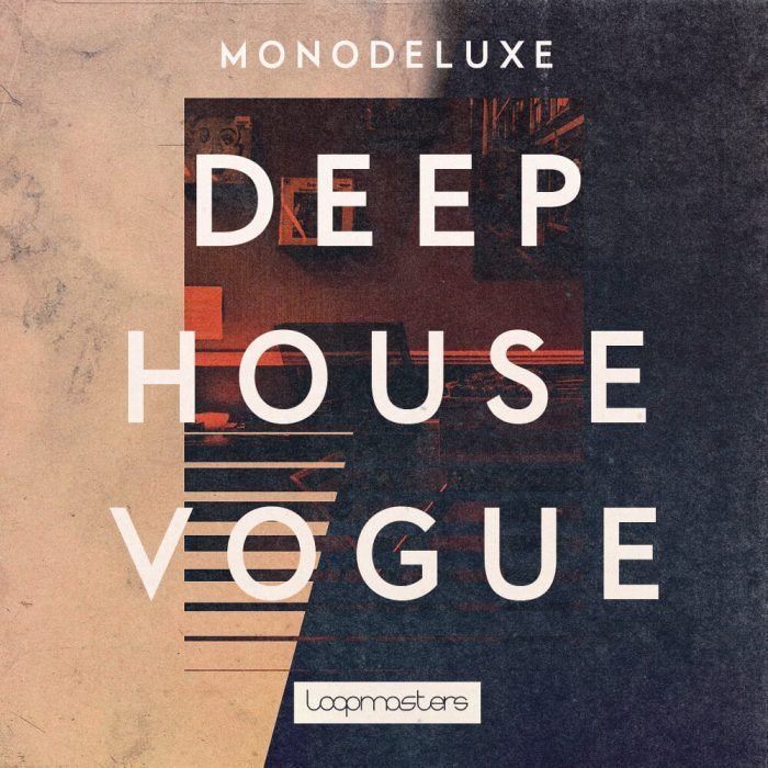 Monodeluxe Deep House Vogue