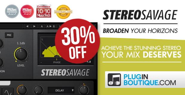 Plugin Boutique StereoSavage 30 off sale