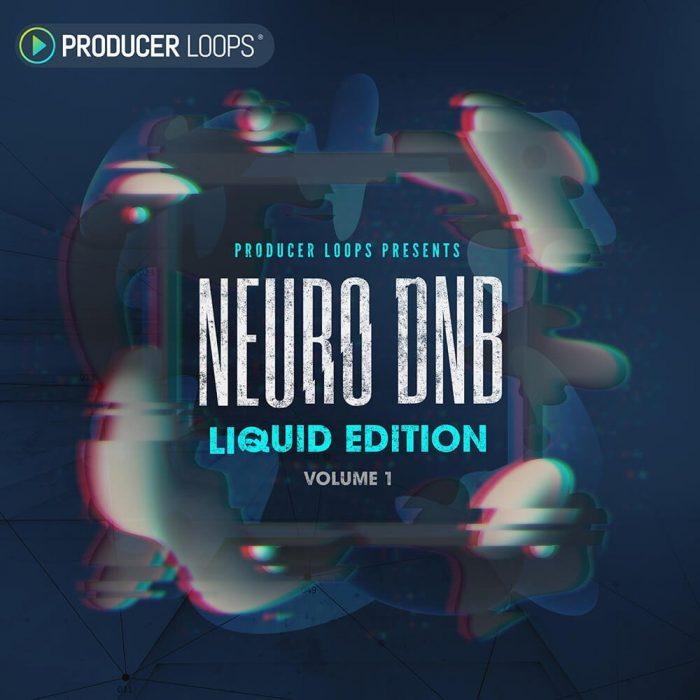 Producer Loops Neuro Dnb Liquid Edition Vol 1