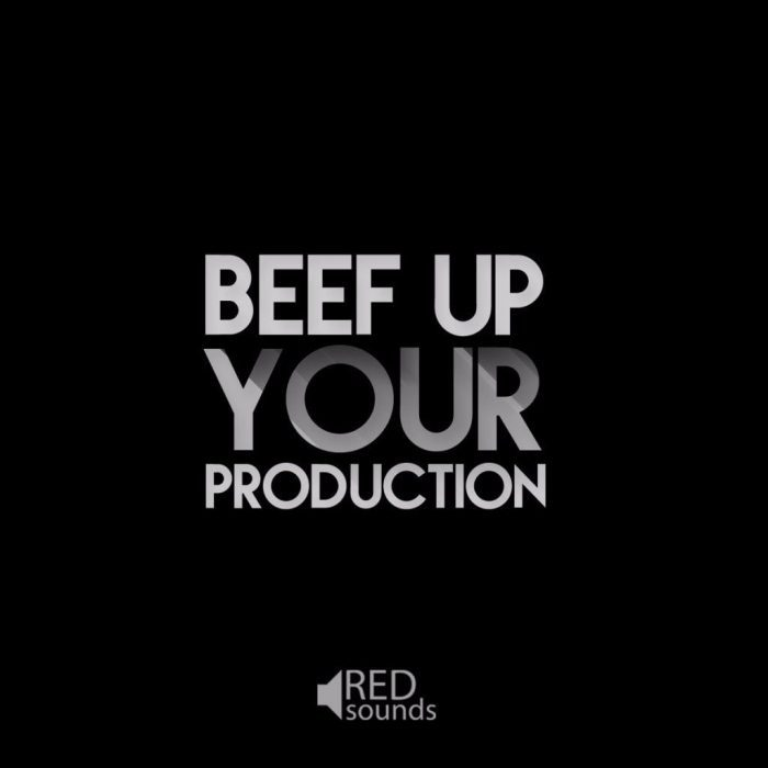 Red Sounds Beef Up Your Production