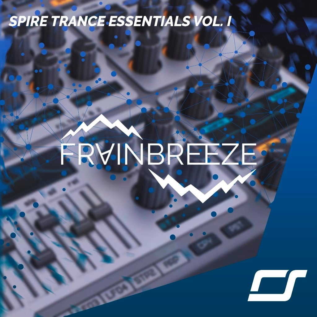 Frainbreeze releases Spire Trance Essentials Vol 1 – 65 sounds for Spire