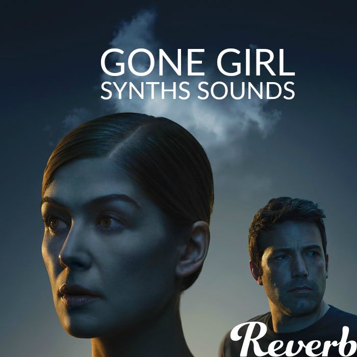 Reverb Gone Girl Synth Projects