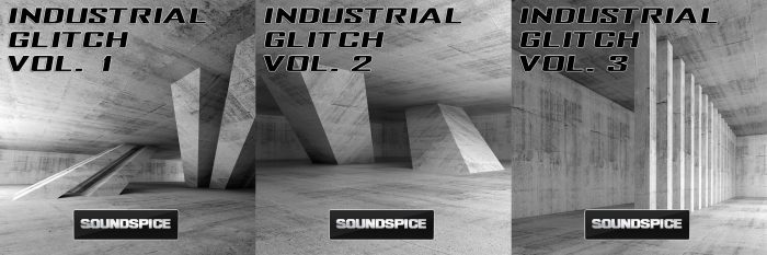 SoundSpice Industrial Glitch trilogy