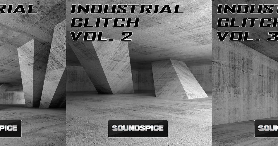 SoundSpice Industrial Glitch trilogy