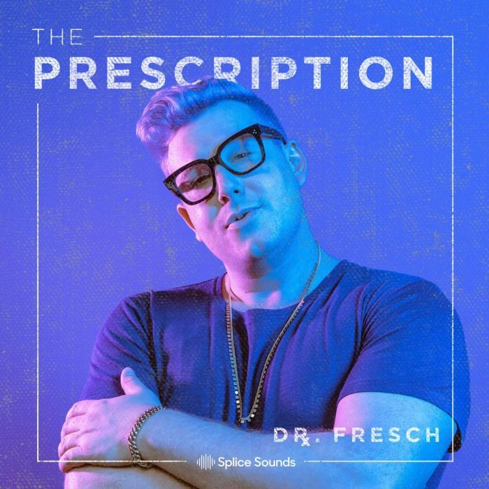 Splice Sounds Dr Fresch Prescription Sounds Vol 1