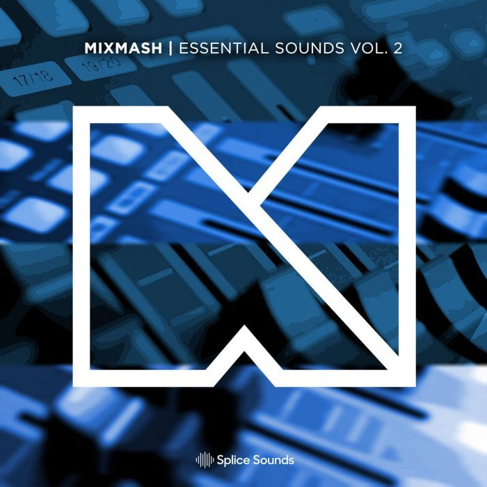 Splice Sounds Mixmash Essential Sounds Vol 2
