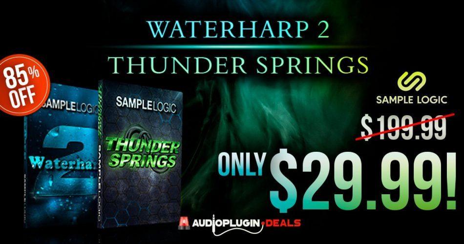 Audio Plugin Deals Sample Logic Waterharp 2 & Thunder Springs feat