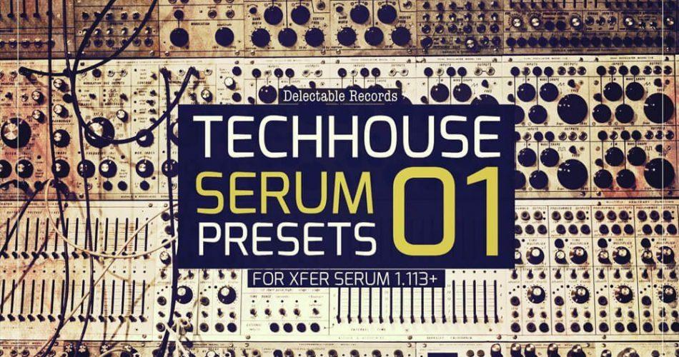 Delectable Records TechHouse Serum Presets 01