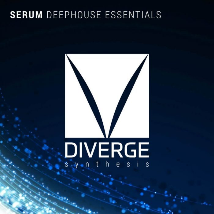Diverge Synthesis Serum Deep House Essentials