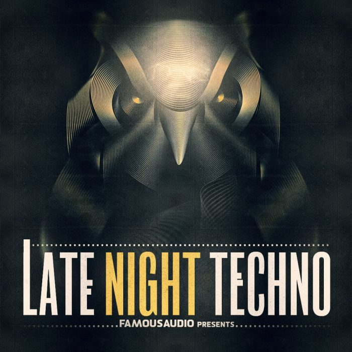 Famous Audio Late Night Techno