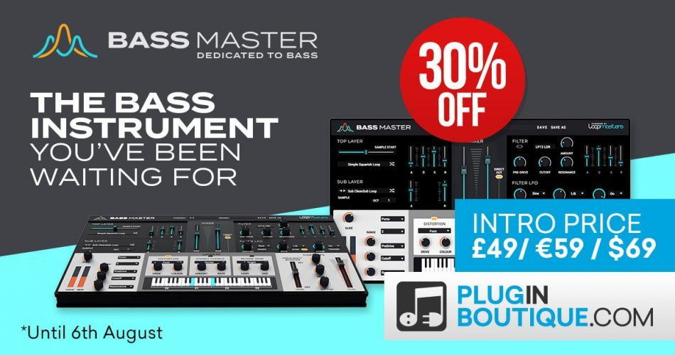Loopmasters Bass Master 30% off