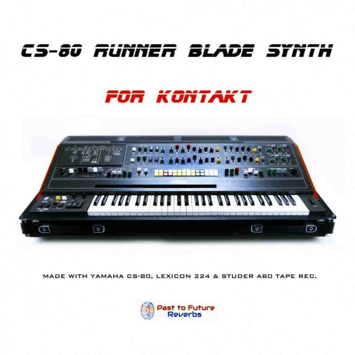 Past To Future Samples CS 80 Runner Blade Synth for Kontakt