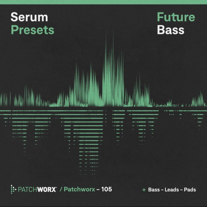 Patchworx Future Bass Serum Presets