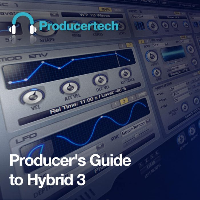 Producertech Producers Guide to Hybrid 3