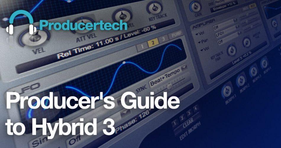 Producertech Producer's Guide to Hybrid 3