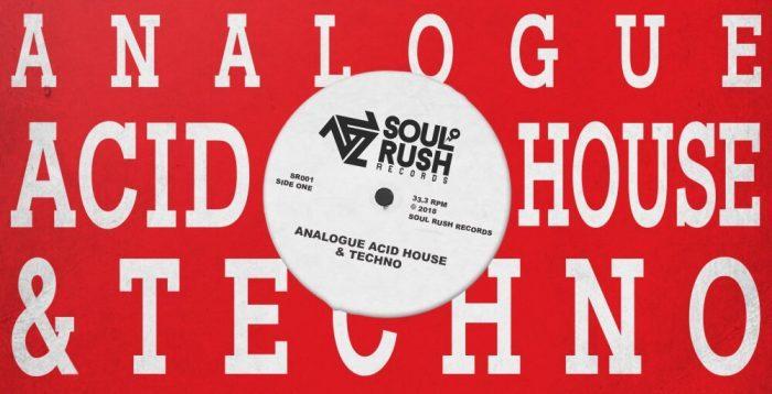 Soul Rush Records Analogue Acid House & Techno