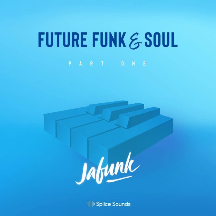 Splice Jafunk Future Funk & Soul Part One