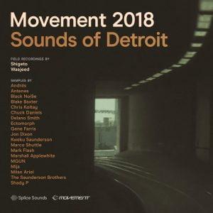 Splice Sounds Movement 2018 Sounds of Detroit