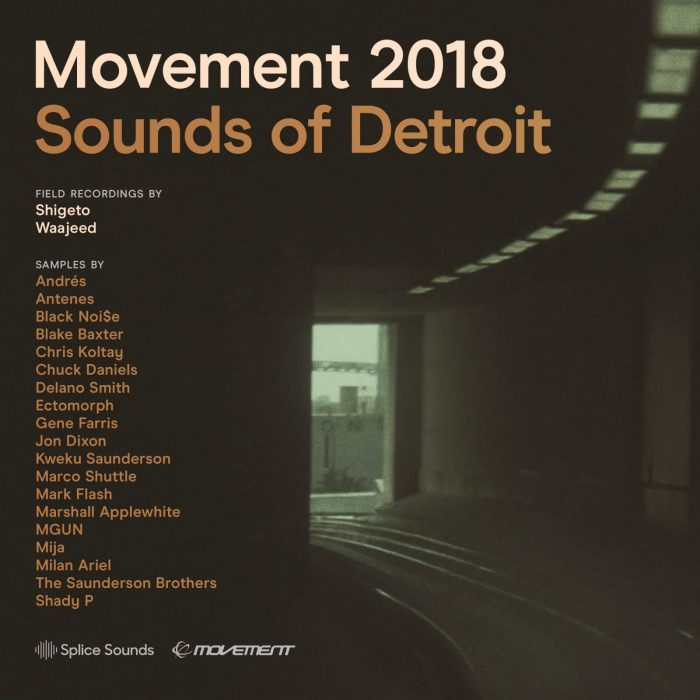 Splice Sounds Movement 2018 Sounds of Detroit