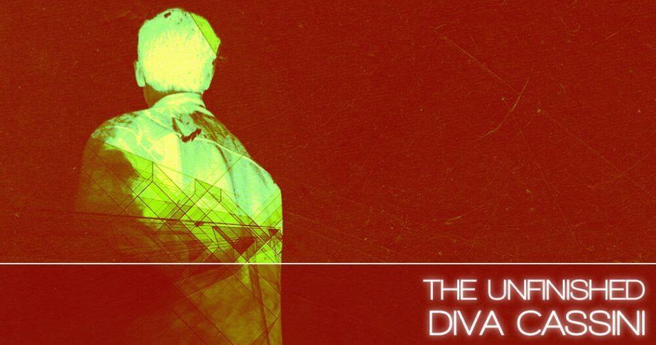 The Unfinished Diva Cassini