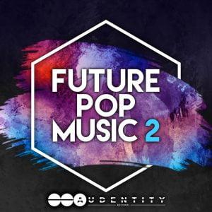 Audentity Records Future Pop Music 2