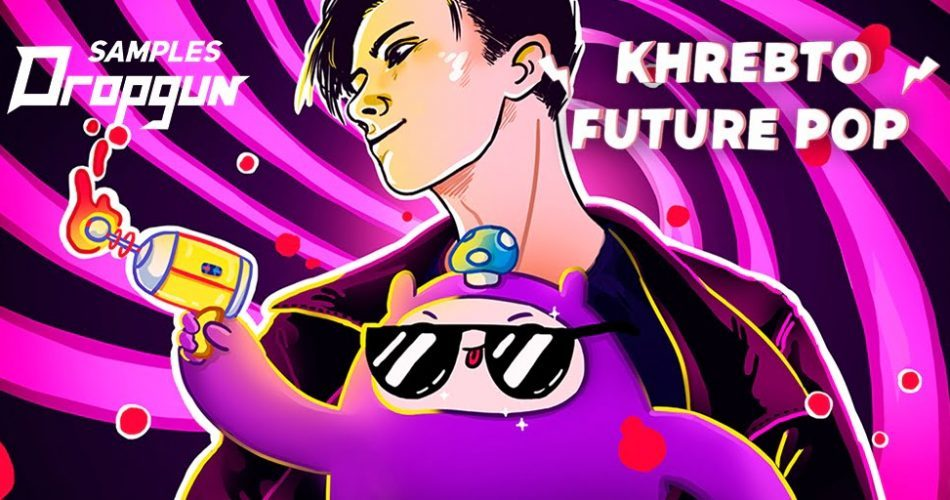 Dropgun Samples Khrebto Future Pop