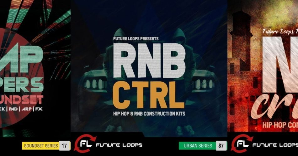 Future Loops Trap Steppers, RNB CNTRL & Nu Crunk