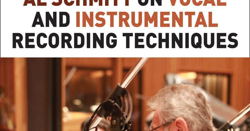 Hal Leonard Al Schmitt on Vocal and Instrumental Recording Techniques